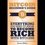 Bitcoin Beginner's Guide by Devon Wilcox