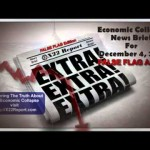 Current Economic Collapse News BrieF Episode 834