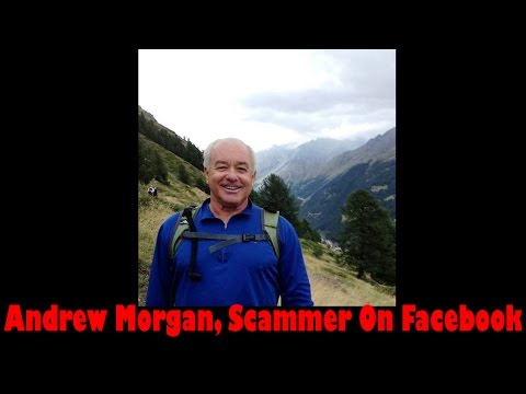 Andrew Morgan Scam - The Scammer On Facebook