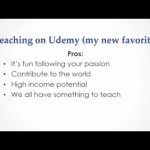 Why Teaching on Udemy is the #1 Best Way to Make Money Online – I LOVE It!!