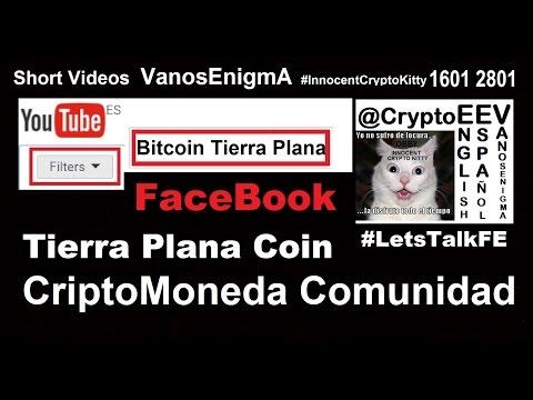 16012801 FaceBook Tierra Plana Coin CriptoMoneda Comunidad Innovación Dinero Bitcoin ONU Flat Earth