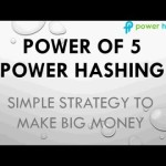 Power of 5 for Power Hashing Bitcoin – Its easy to Earn Money (Bitcoin) with Power Hashing