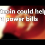 Bitcoin could help cut power bills | Short News