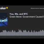 Green Beret: Government Caused Bitcoin Civil War – YMB Podcast E113