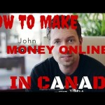 How to make money online in Canada | See for yourself!