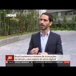 Globo News mostra o crescimento do bitcoin no Brasil