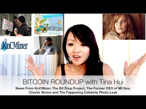 Bitcoin Roundup News: Celeb Photo Leak, KnCMiner, The Bit Drop Project, CEO of Mt Gox, Charlie Shrem