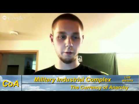 The Currency of Anarchy – The Military Industrial Complex