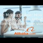 97% off Make Money Online: How to Make Big Money on Alibaba – Online Coupon