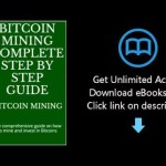 Download Bitcoin mining complete step by step guide: The comprehensive guide on how to mine and  PDF