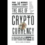Download [PDF] The Age of Cryptocurrency: How Bitcoin and the Blockchain Are Challenging t