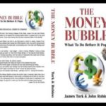 The Money Bubble, Gold, Silver, & Bitcoin with John Rubino