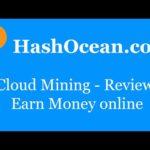 HashOcean.com Review — Geld verdienen via Cloud Mining
