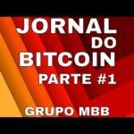 🔴 Jornal do Grupo Mercado Bitcoin Brasil – Edição #1.1