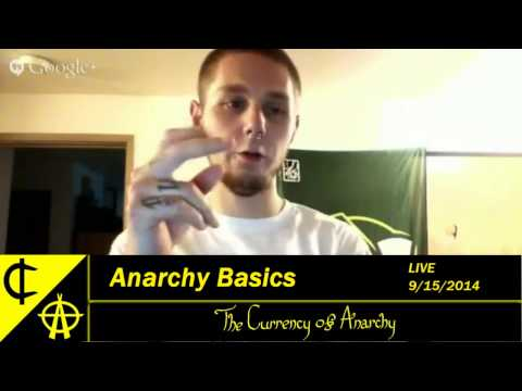 The Currency of Anarchy - Anarchy Basics