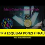 Análise MULTICOINS NETWORK CLUB HYIP, ESQUEMA PONZI, FRAUDE – SCAM Bitcoin!