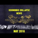 Ecomomic Collapse News 16 May 2016