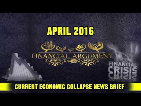 CURRENT ECONOMIC COLLAPSE NEWS BRIEF ( APRIL 2016 )