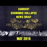 CURRENT ECONOMIC COLLAPSE NEWS MAY 2016