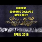 CURRENT ECONOMIC COLLAPSE NEWS BRIEF ( 2016 )