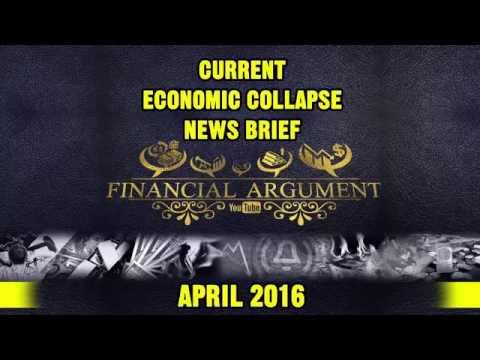 CURRENT ECONOMIC COLLAPSE NEWS BRIEF ( 2016 )