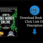 Download HOW TO MAKE MONEY ONLINE Learn how to make money from home with my step by step plan to bui