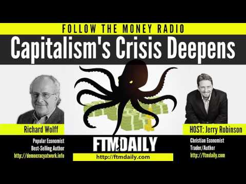 Capitalism's Crisis Deepens   Prof  Richard Wolff