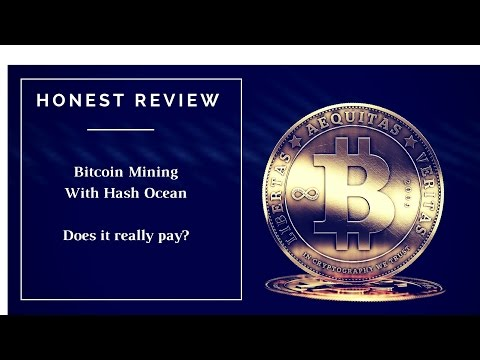 Honest Review and Tutorial Of Hash Ocean Bitcoin Mining