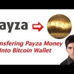 Bitcoin 2016 Payza to Bitcoin Transfer