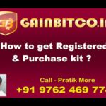 Gainbitcoin – How to get Registered & Purchase Kit ? with Pratik