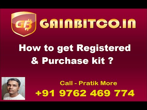 Gainbitcoin - How to get Registered & Purchase Kit ? with Pratik