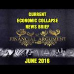 CURRENT ECONOMIC COLLAPSE NEWS BRIEF JUNE 2016