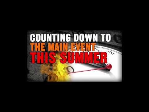 COUNTING DOWN TO THE MAIN EVENT THIS SUMMER