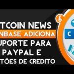 Bitcoin News – CoinBase adiciona Suporte para Paypal (CoinBase adds support for Paypal)