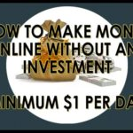 How To Make Money Online Without Any Investment | Minimum $1 Per Day – Hindi