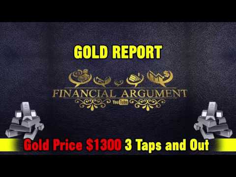 It Will Happen Before the End of July   Gold Price $1300 3 Taps and Out