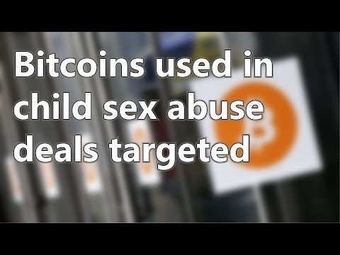 Bitcoins used in child sex abuse deals targeted | Short News