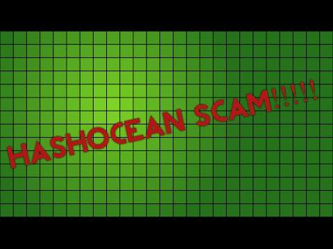 HASHOCEAN SCAM! BITCOIN SITE SCAMS MILLIONS OF DOLLARS!!!