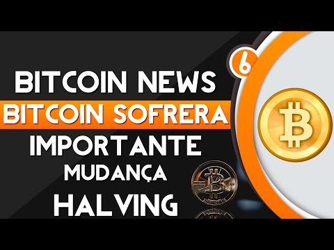 ★ Bitcoin News - Bitcoin sofrerá importante mudança Halving (BTC will undergo major change halving)
