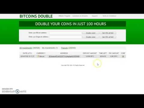 BITCOINS DOUBLE - PAYING O SCAM????