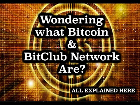 Bitcoin & BitClub Network - What is it? FULL OVERVIEW INCLUDED
