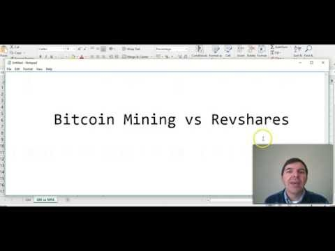 Bitcoin mining vs Revshares by Colin Brazendale