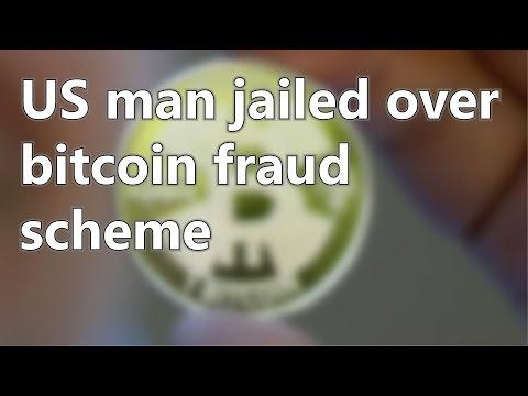 US man jailed over bitcoin fraud scheme | Short News