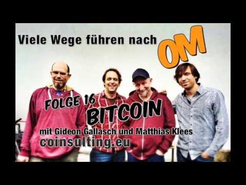 Viele Wege führen nach OM - Folge 16 - Bitcoin