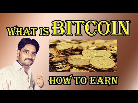 What is Bitcoin ! Earn Bitcoin ! How to Mine Bitcoin !  Any Good !
