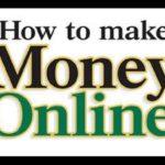 How To Make Money Online – 12 Ways To Get Attractive Money