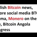 Bullish Bitcoin news, ignore social media BTC drama, Monero on the rise, Bitcoin Angola progress