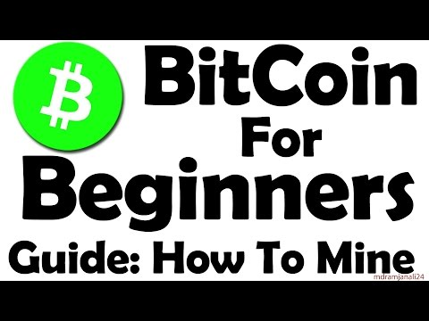 Bitcoin For Beginners - Learn How To Mine Bitcoin 2016