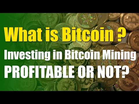 What is Bitcoin - Investing in Bitcoin Mining Profitable or Not? - Hashflare