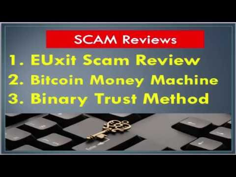 EUxit SCAM, Bitcoin Money Machine SCAM, Binary Trust Method SCAM - Trios! Fake!